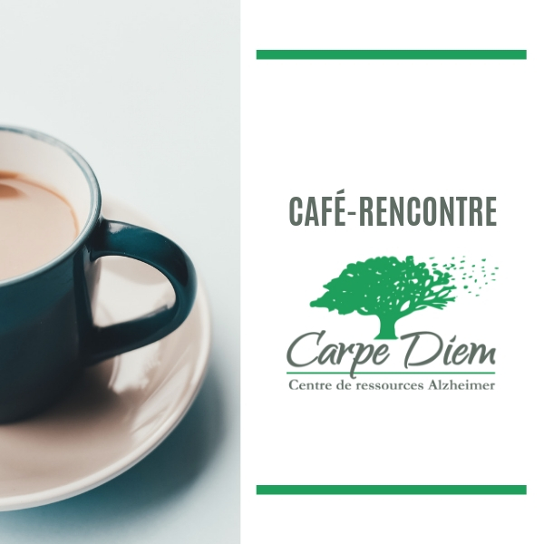 Café-rencontre Carpe Diem